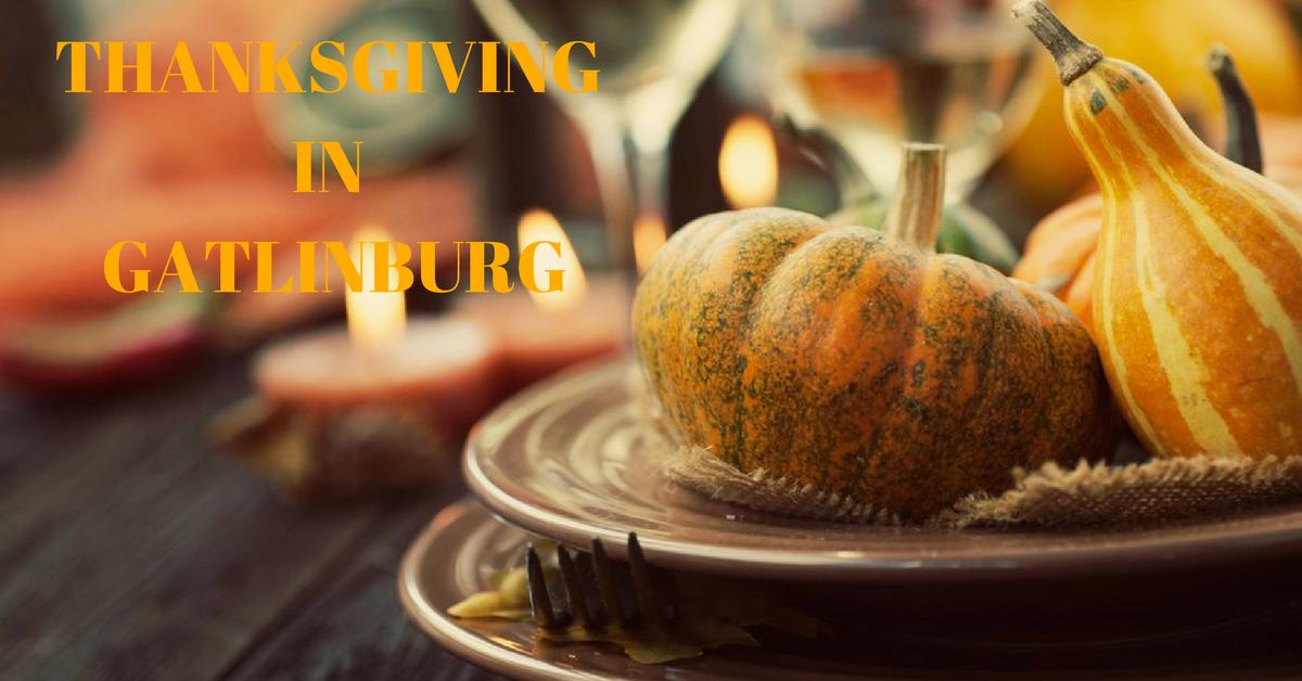 5 Tips for Spending Thanksgiving in Gatlinburg