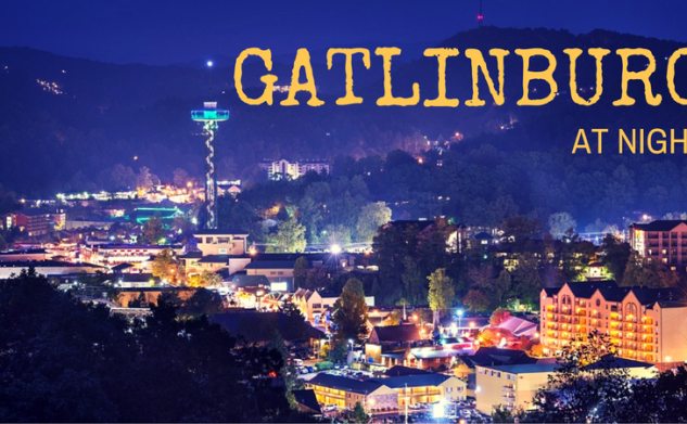 Best Things to Do in Gatlinburg at Night