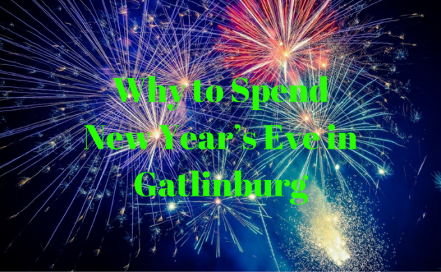 Why to Spend New Year's Eve in Gatlinburg