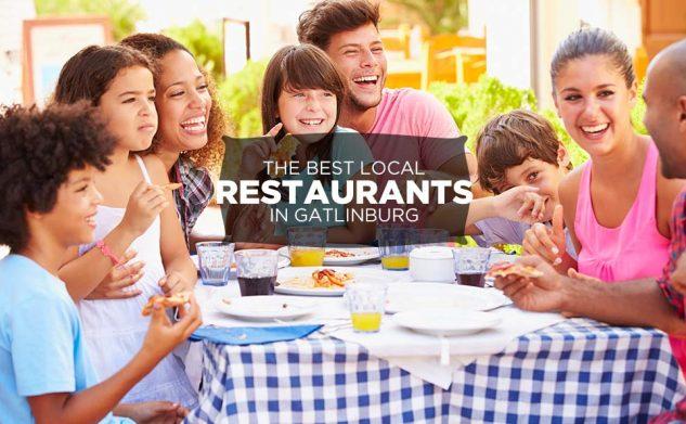 The Best Local Restaurants in Gatlinburg