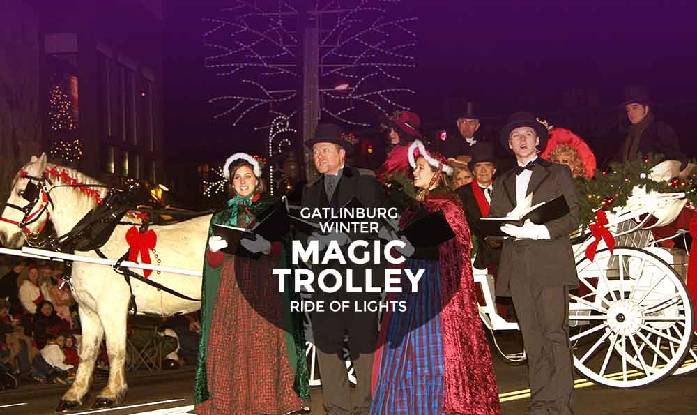 Gatlinburg Winter Magic Trolley Ride of Lights