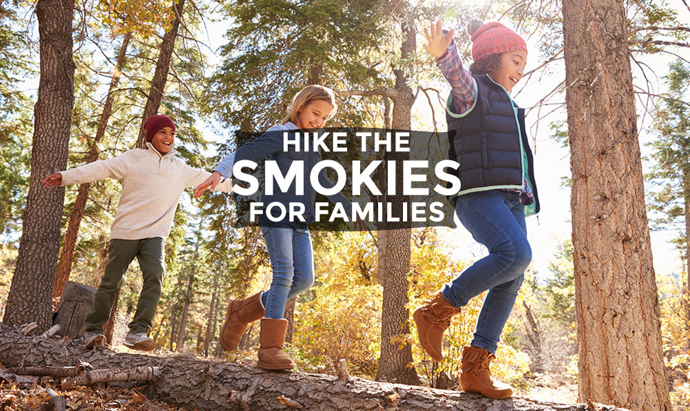 Hike the Smokies – For Families