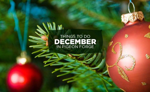 things to do pigeon forge december - When Does Gatlinburg Decorate For Christmas